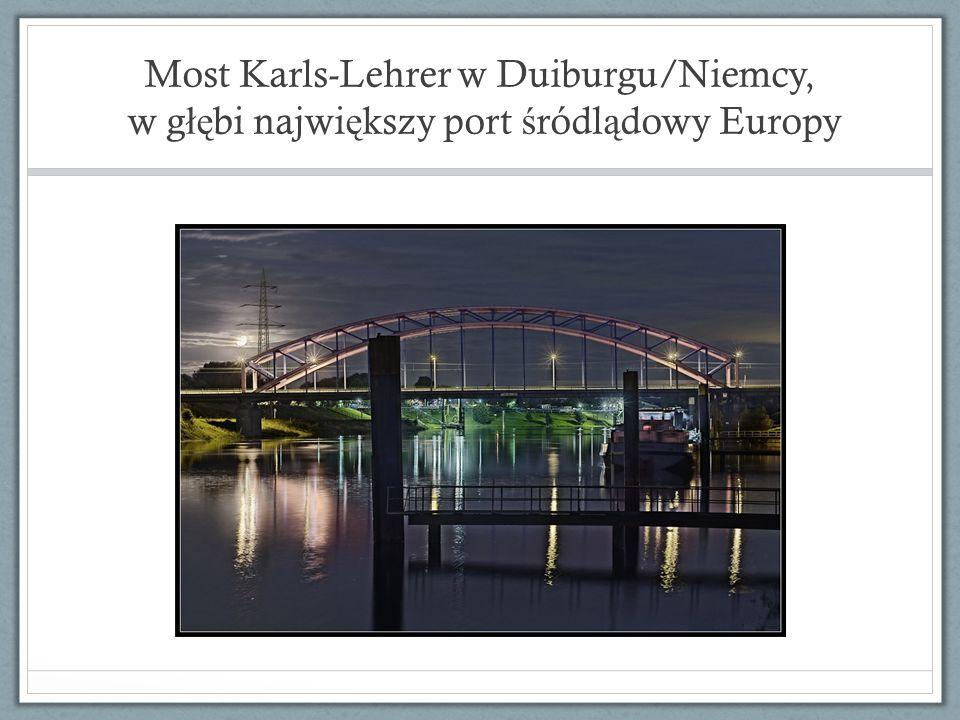 Most Karls-Lehrer w Duiburgu/Niemcy, w głębi największy port śródlądowy Europy