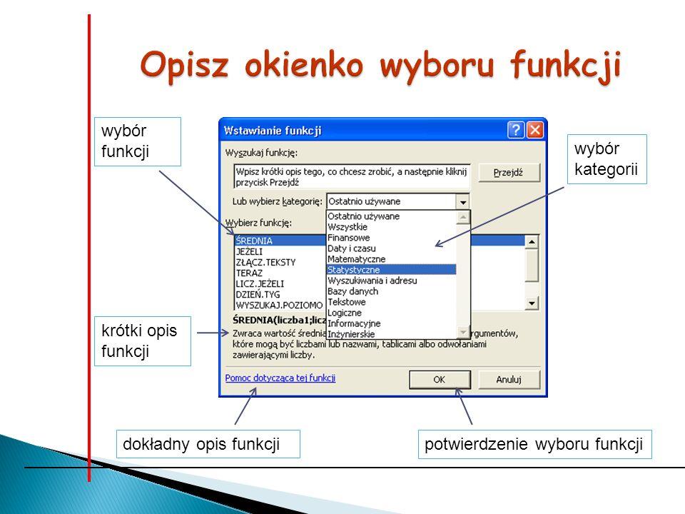 Opisz okienko wyboru funkcji
