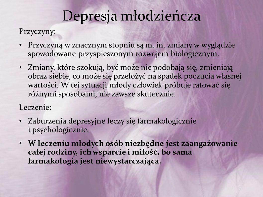 Depresja młodzieńcza Przyczyny: