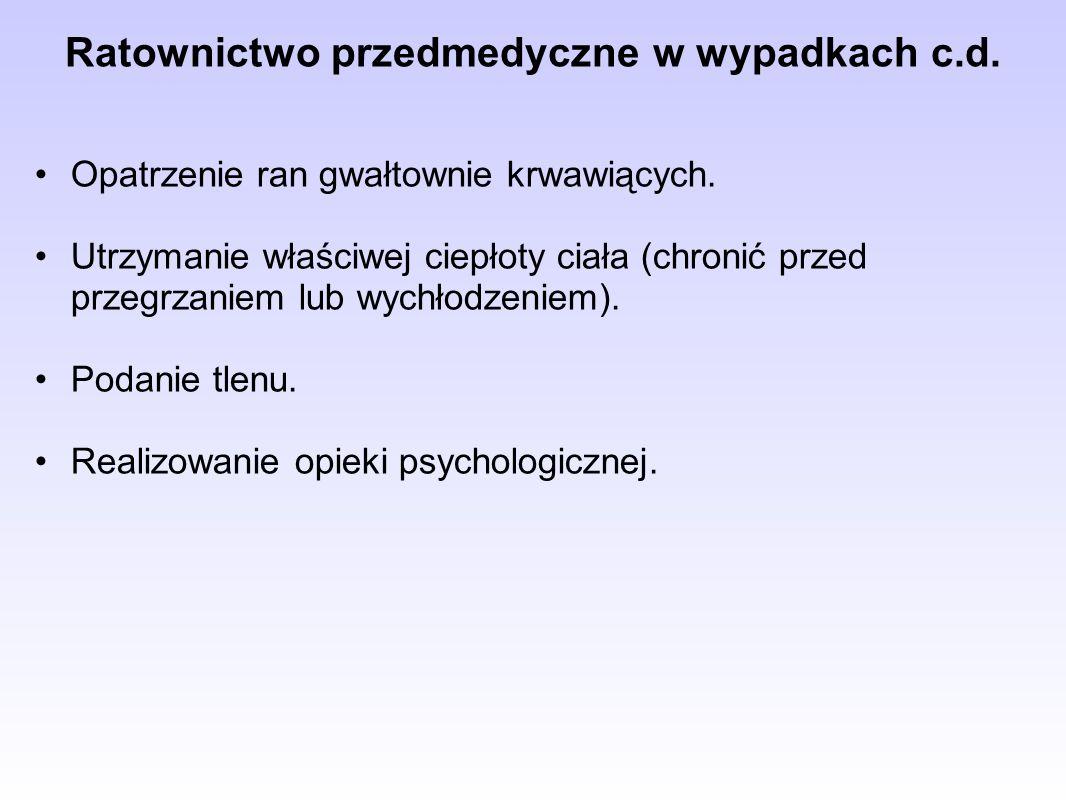 Ratownictwo przedmedyczne w wypadkach c.d.