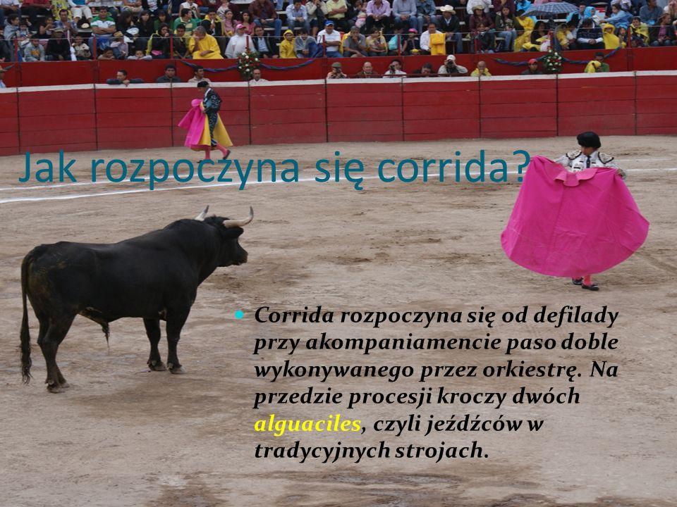 Jak rozpoczyna się corrida