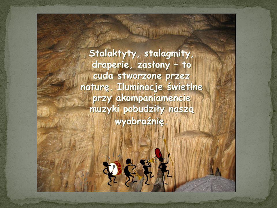 Stalaktyty, stalagmity, draperie, zasłony – to cuda stworzone przez naturę.