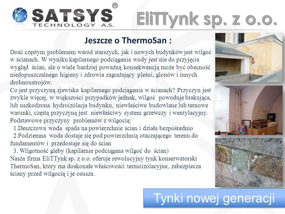 EliTTynk sp. z o.o. Tynki nowej generacji Jeszcze o ThermoSan :