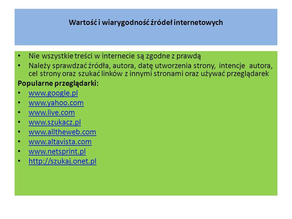 Wartość i wiarygodność źródeł internetowych