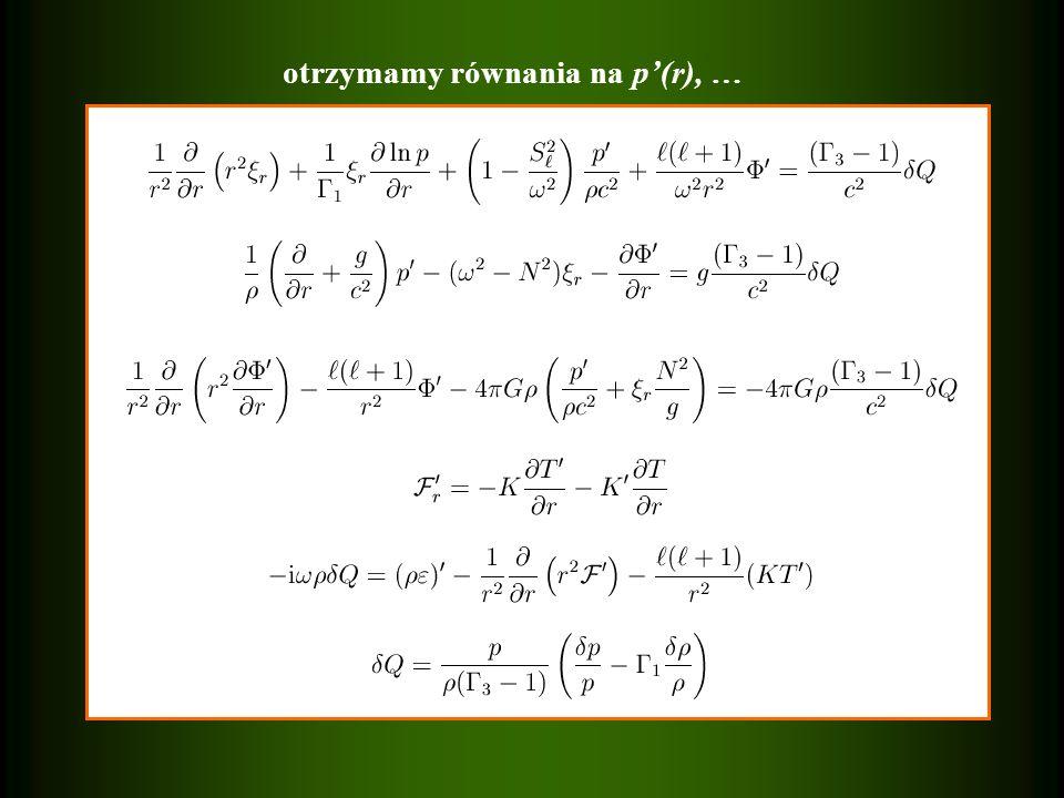otrzymamy równania na p'(r), …