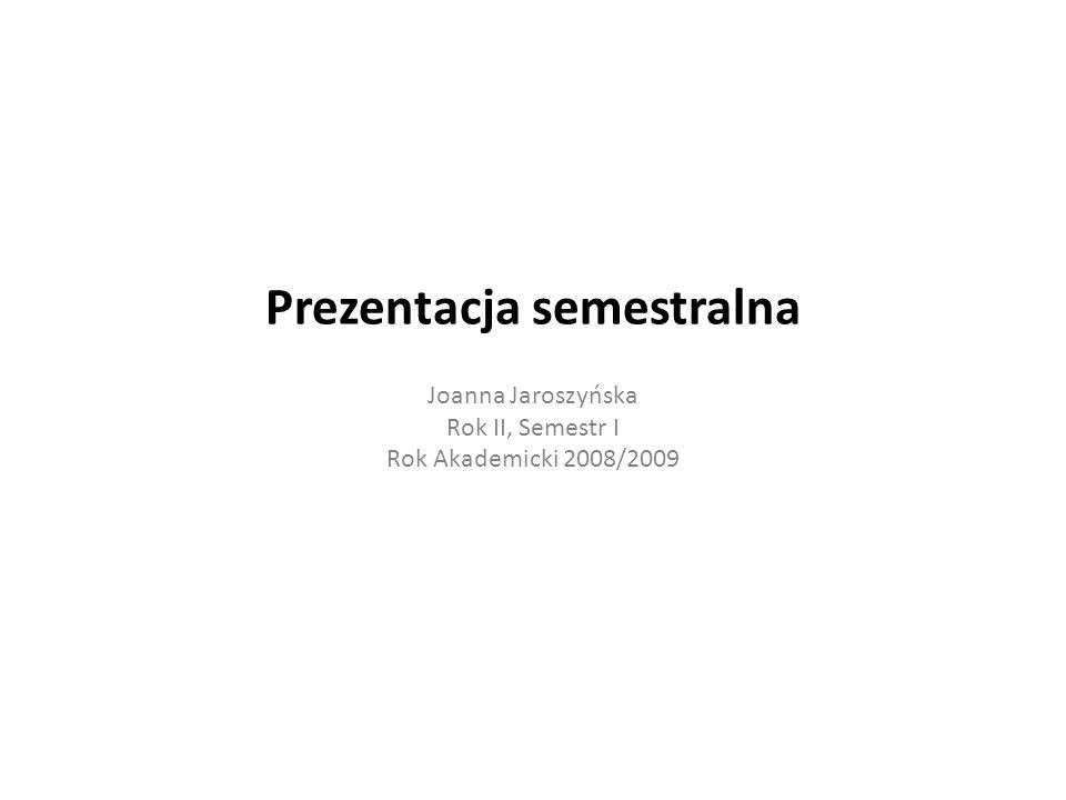 Prezentacja semestralna