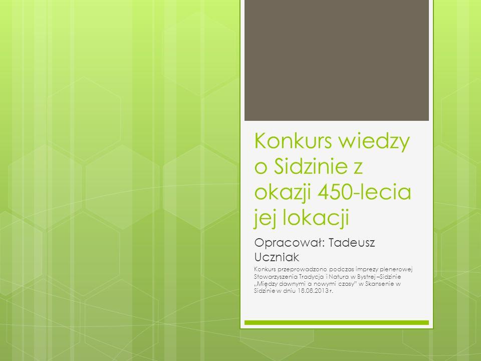 Konkurs wiedzy o Sidzinie z okazji 450-lecia jej lokacji