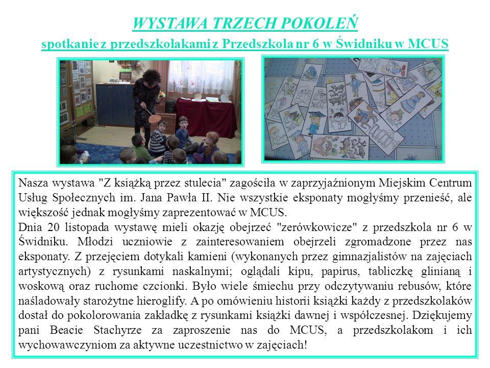 WYSTAWA TRZECH POKOLEŃ spotkanie z przedszkolakami z Przedszkola nr 6 w Świdniku w MCUS