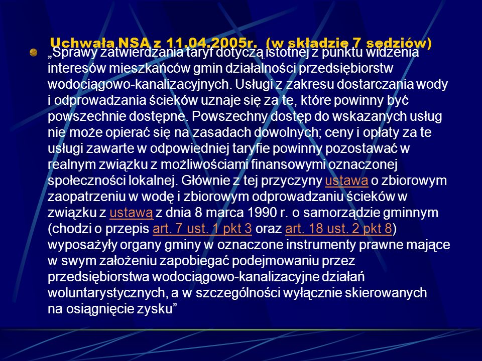 Uchwała NSA z 11.04.2005r. (w składzie 7 sędziów)