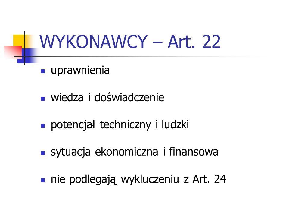 WYKONAWCY – Art. 22 uprawnienia wiedza i doświadczenie