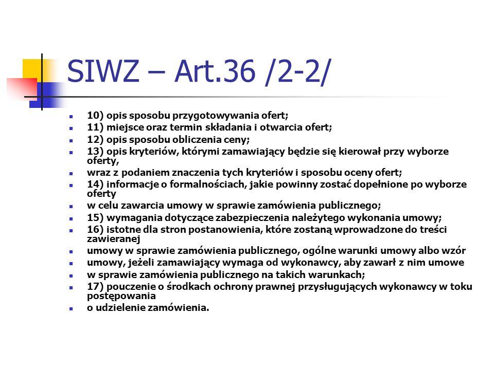 SIWZ – Art.36 /2-2/ 10) opis sposobu przygotowywania ofert;