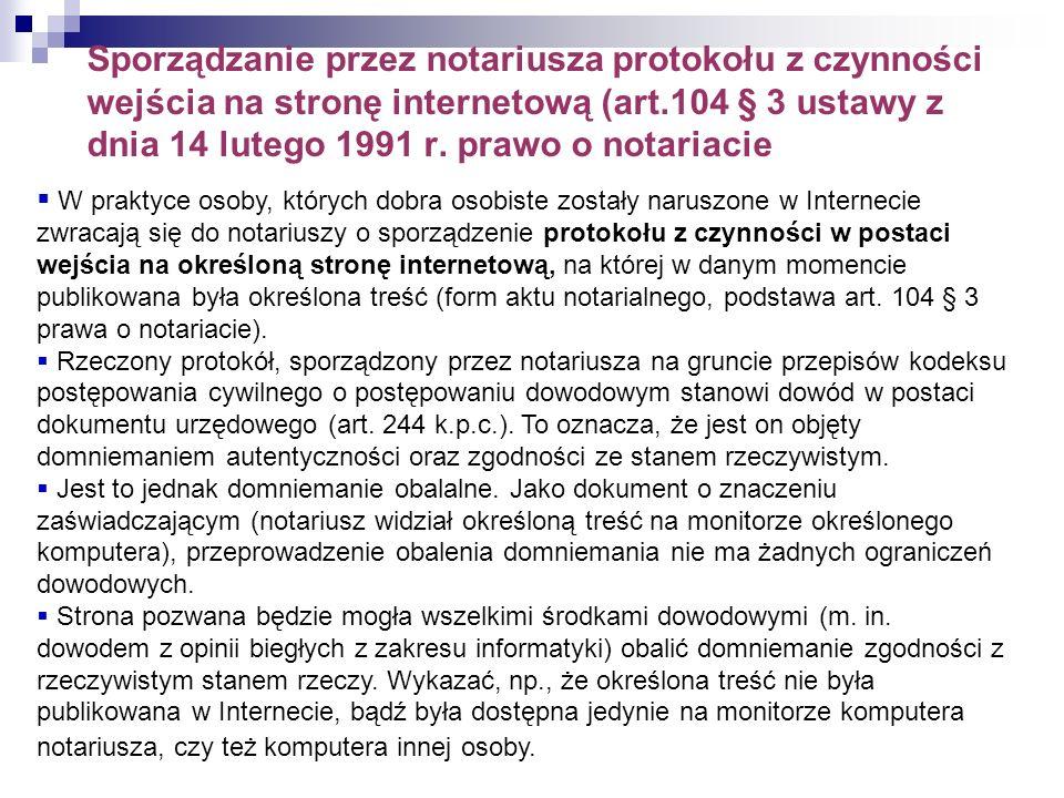 Sporządzanie przez notariusza protokołu z czynności wejścia na stronę internetową (art.104 § 3 ustawy z dnia 14 lutego 1991 r. prawo o notariacie