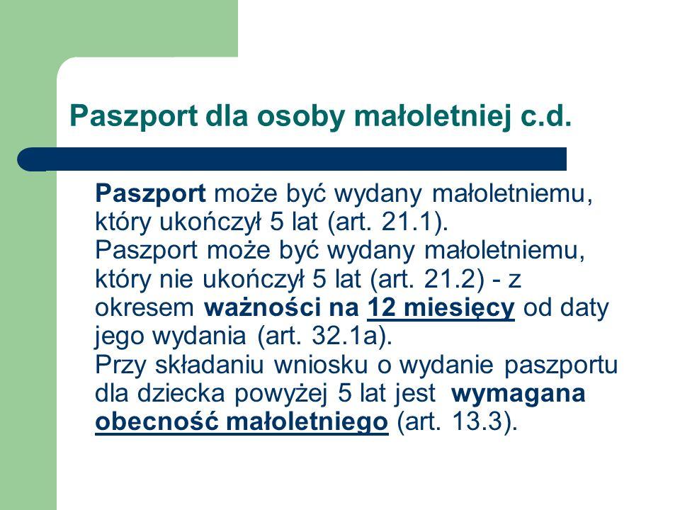Paszport dla osoby małoletniej c.d.