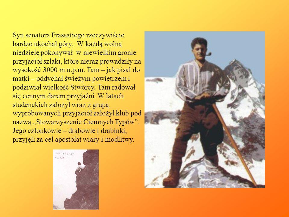 Syn senatora Frassatiego rzeczywiście bardzo ukochał góry