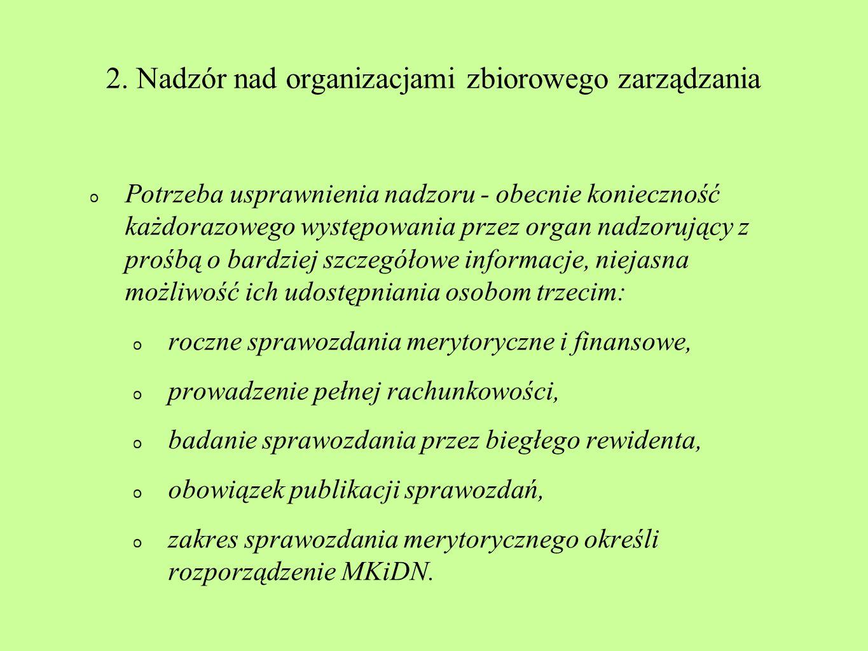 2. Nadzór nad organizacjami zbiorowego zarządzania
