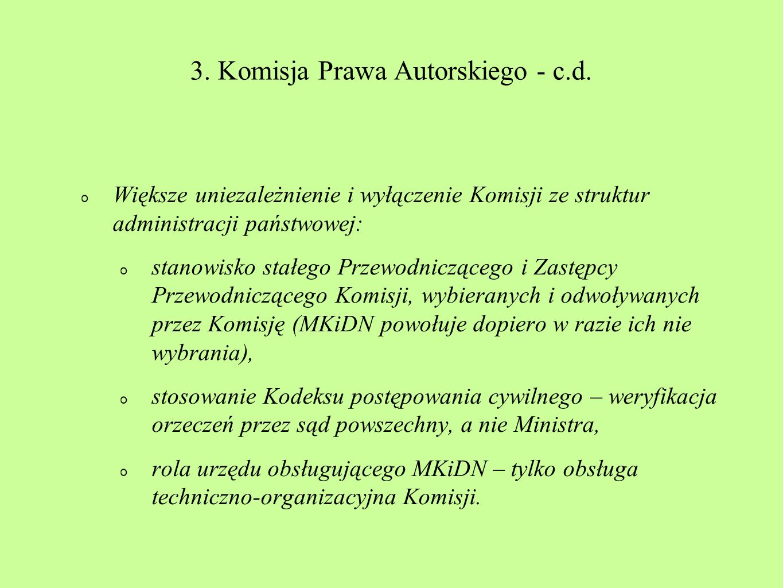 3. Komisja Prawa Autorskiego - c.d.