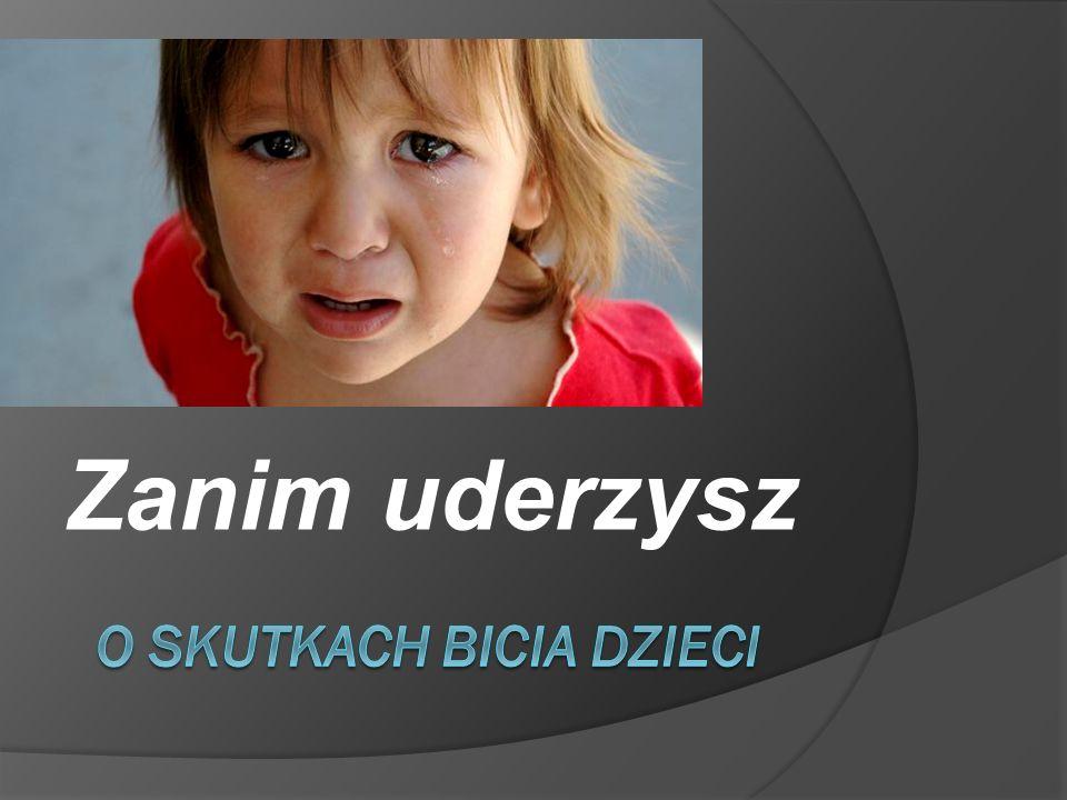 o skutkach bicia dzieci