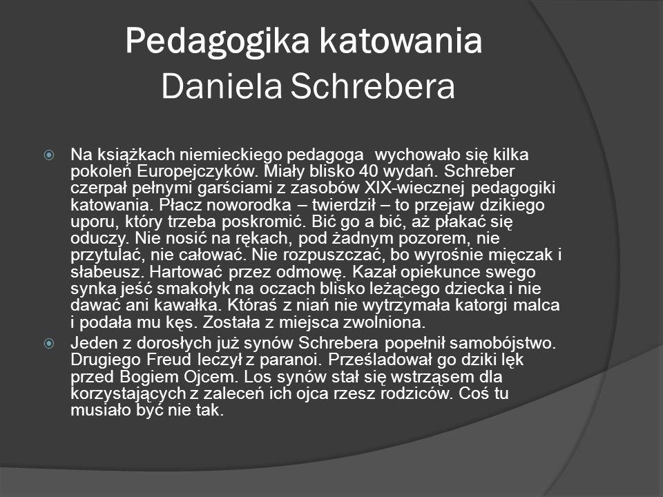 Pedagogika katowania Daniela Schrebera