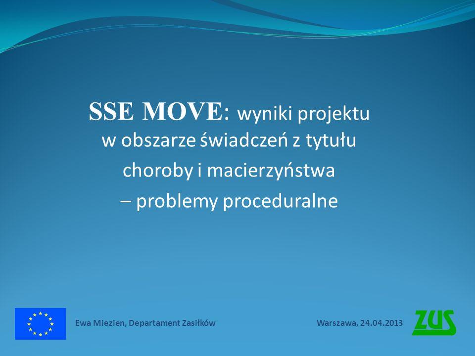 SSE MOVE: wyniki projektu w obszarze świadczeń z tytułu