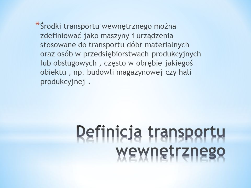 Definicja transportu wewnętrznego