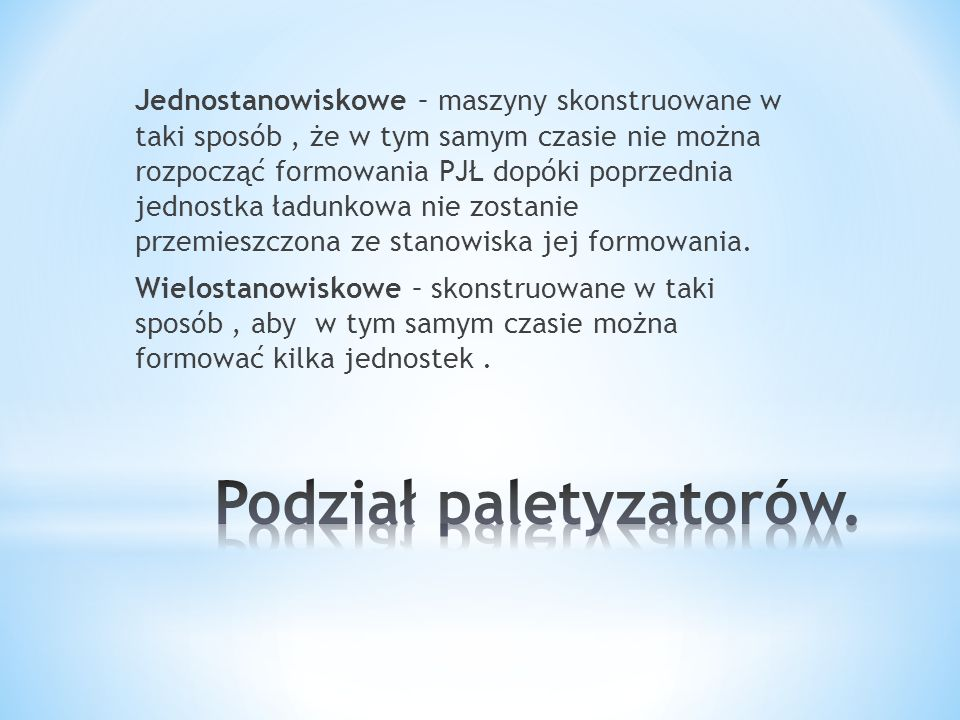 Podział paletyzatorów.