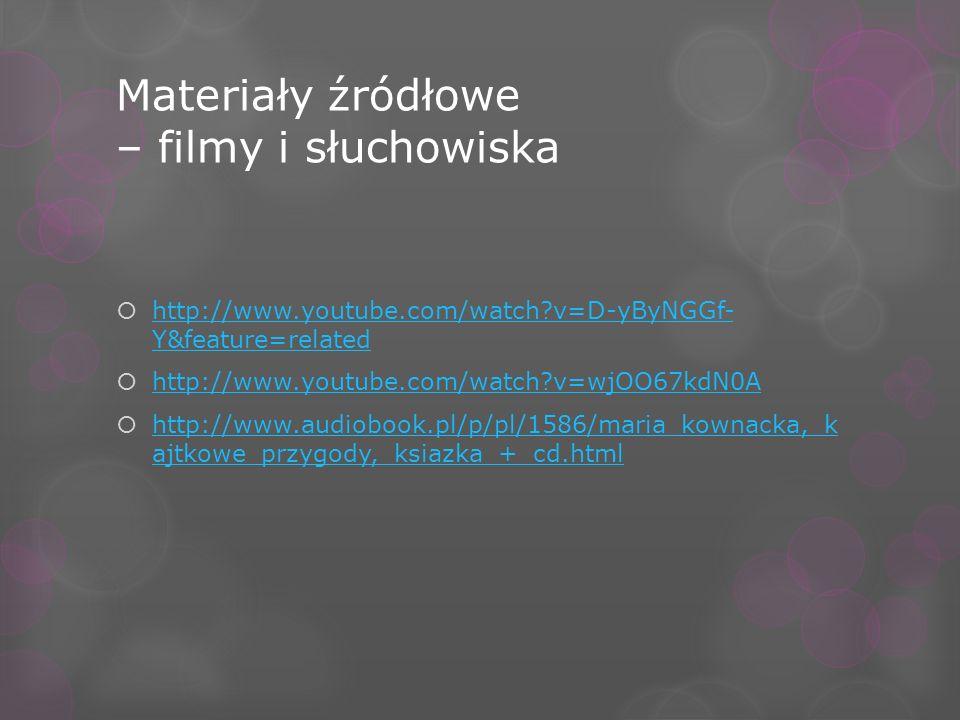 Materiały źródłowe – filmy i słuchowiska