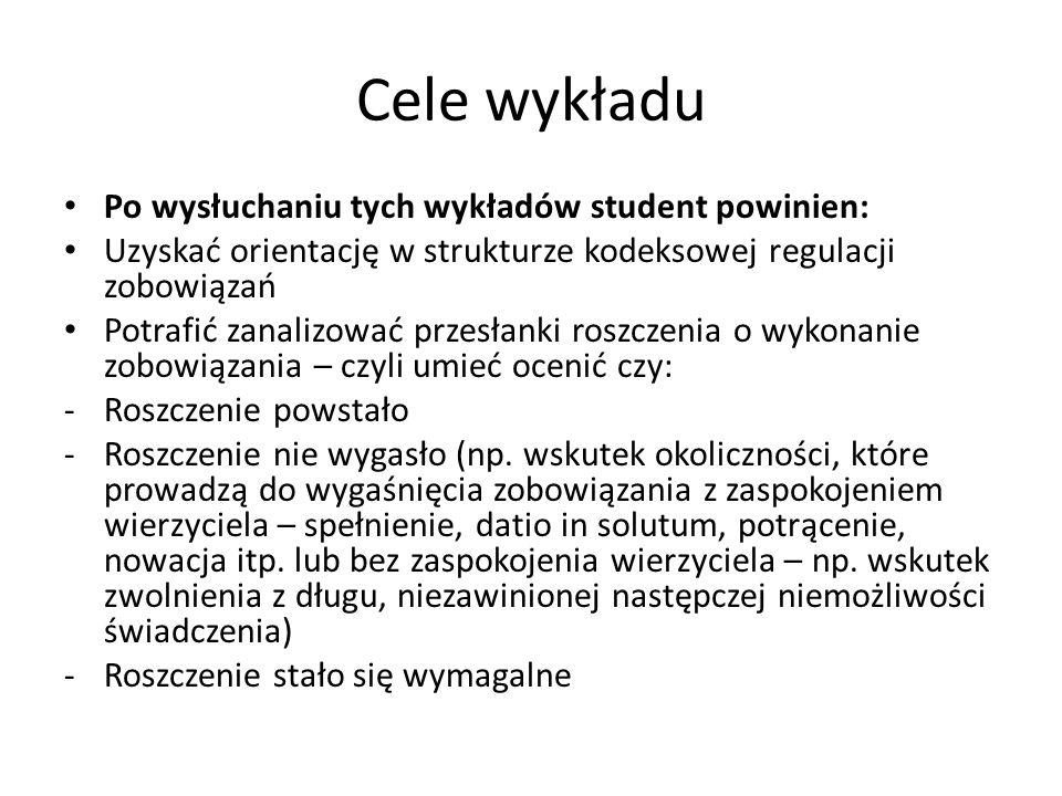 Cele wykładu Po wysłuchaniu tych wykładów student powinien: