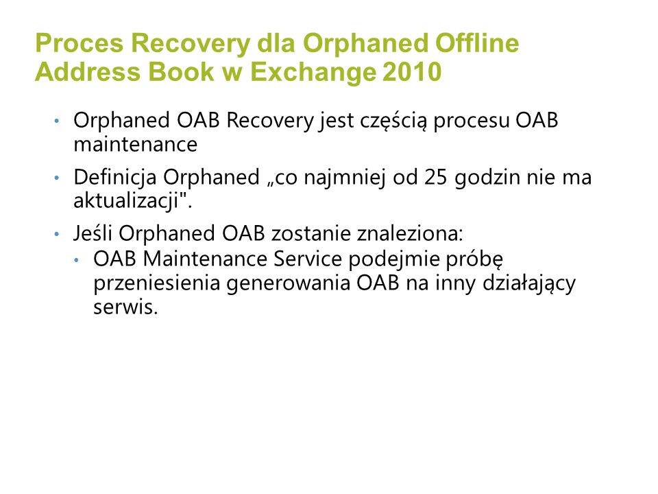 Proces Recovery dla Orphaned Offline Address Book w Exchange 2010
