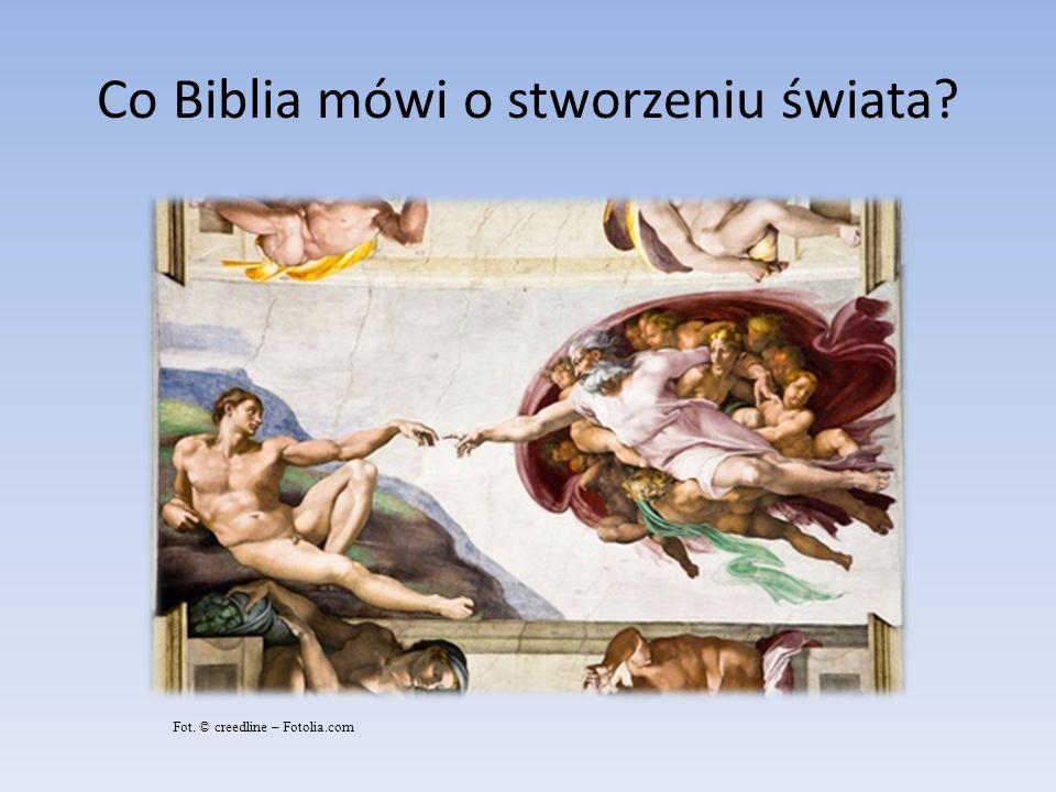 Co Biblia mówi o stworzeniu świata