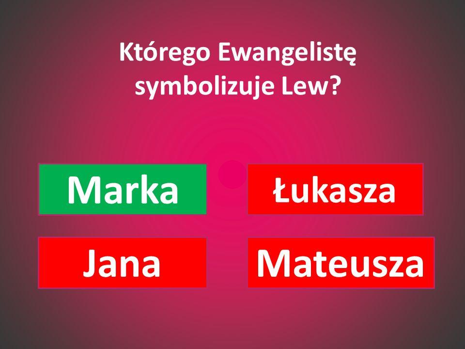 Którego Ewangelistę symbolizuje Lew