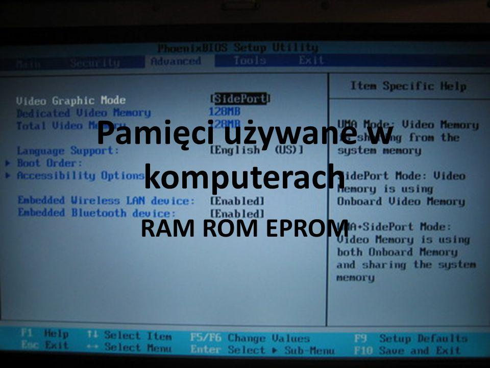 Pamięci używane w komputerach