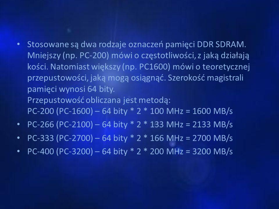 Stosowane są dwa rodzaje oznaczeń pamięci DDR SDRAM. Mniejszy (np