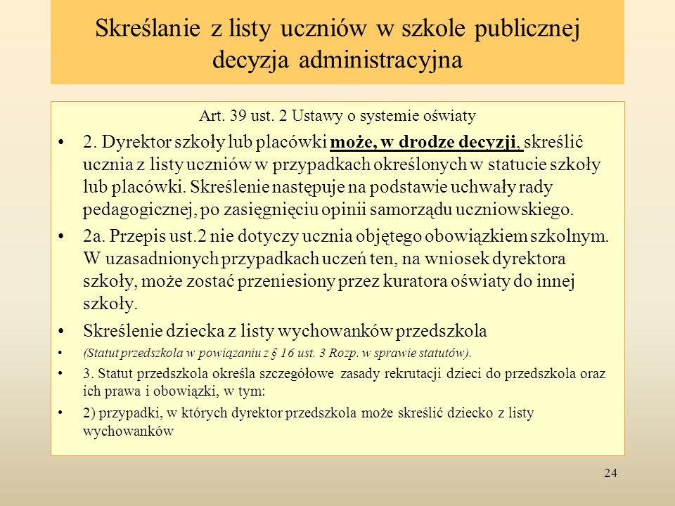 Skreślanie z listy uczniów w szkole publicznej decyzja administracyjna