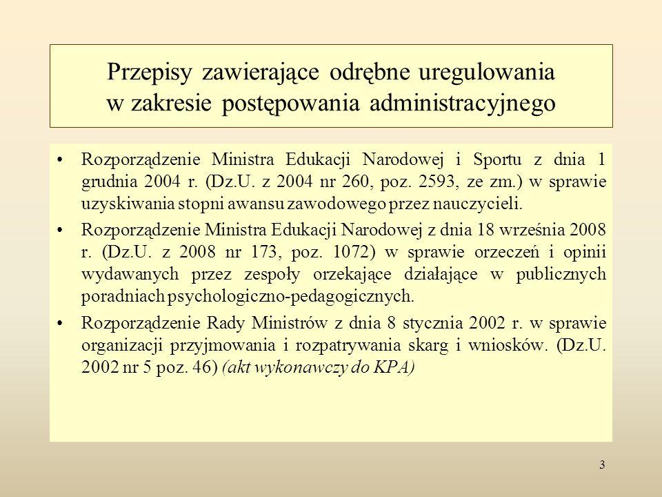 Przepisy zawierające odrębne uregulowania w zakresie postępowania administracyjnego