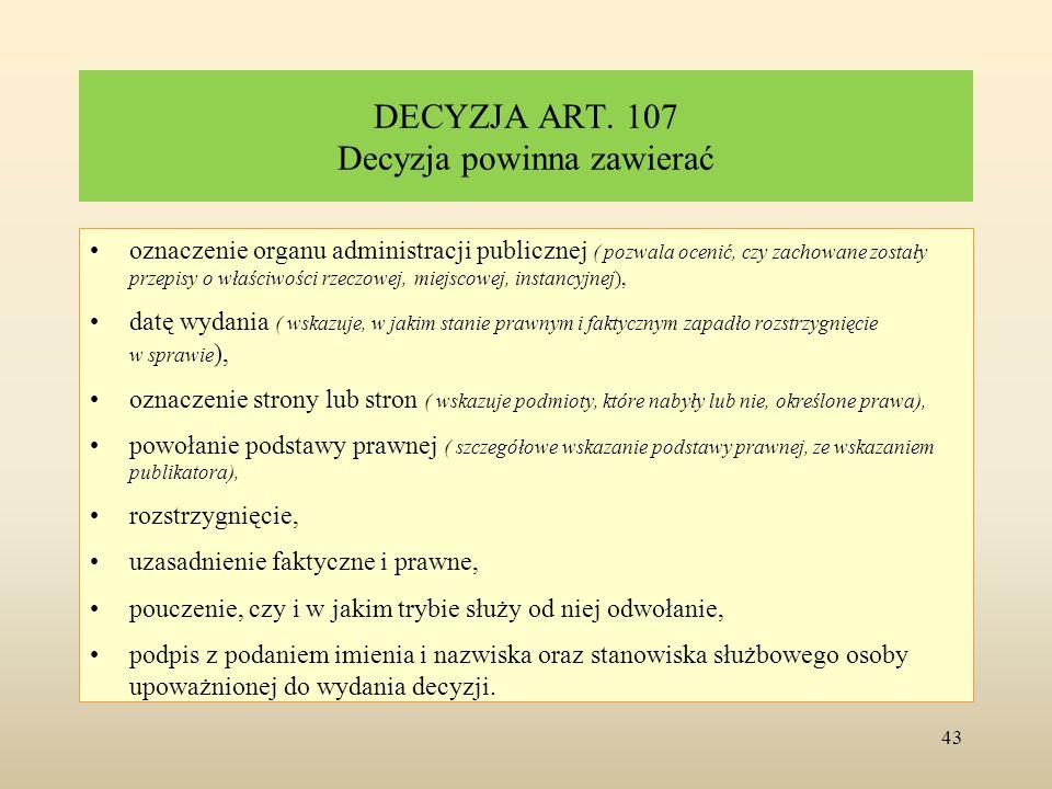 DECYZJA ART. 107 Decyzja powinna zawierać