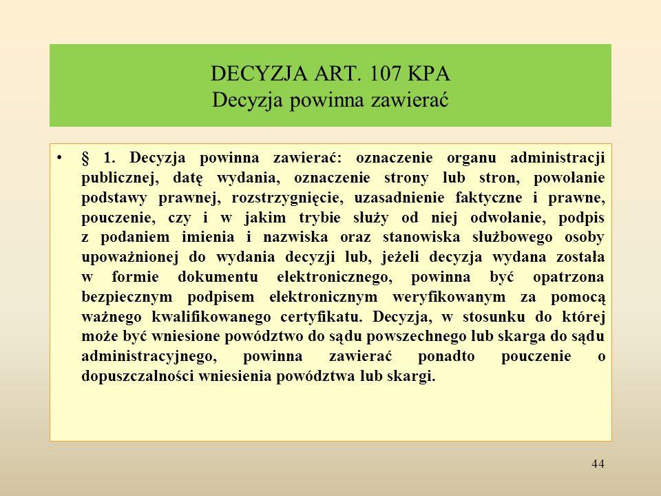 DECYZJA ART. 107 KPA Decyzja powinna zawierać