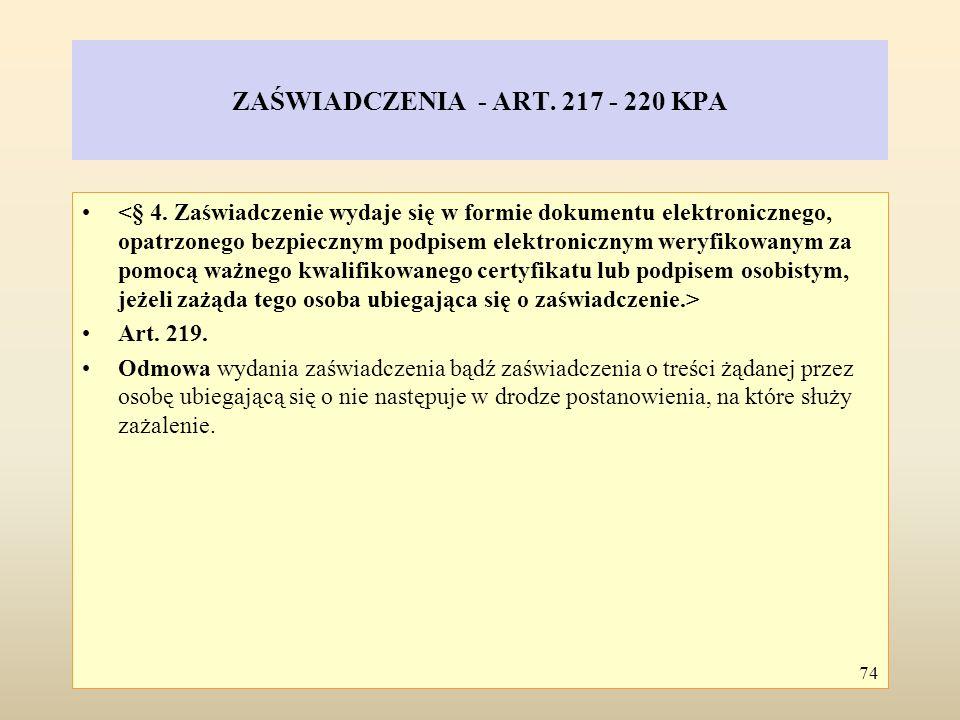 ZAŚWIADCZENIA - ART. 217 - 220 KPA