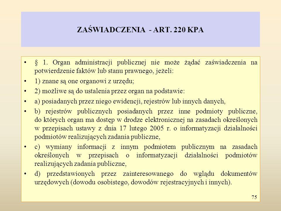 ZAŚWIADCZENIA - ART. 220 KPA