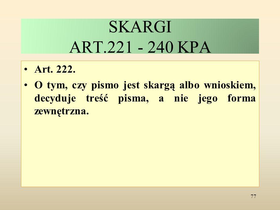SKARGI ART.221 - 240 KPA Art. 222.