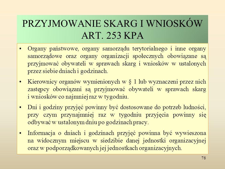 PRZYJMOWANIE SKARG I WNIOSKÓW ART. 253 KPA