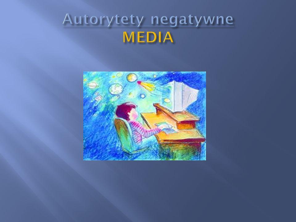 Autorytety negatywne MEDIA