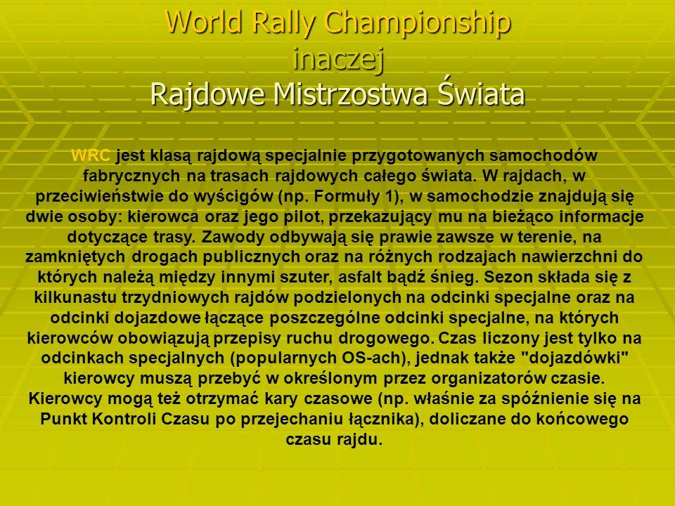 World Rally Championship inaczej Rajdowe Mistrzostwa Świata
