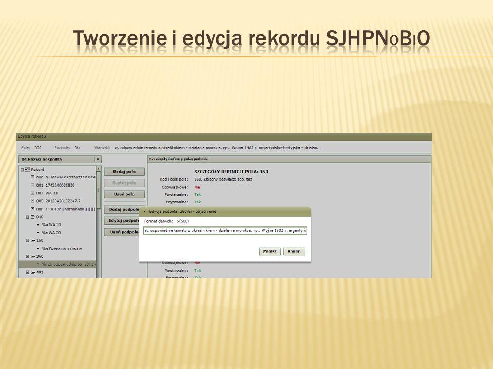 Tworzenie i edycja rekordu SJHPNobiO