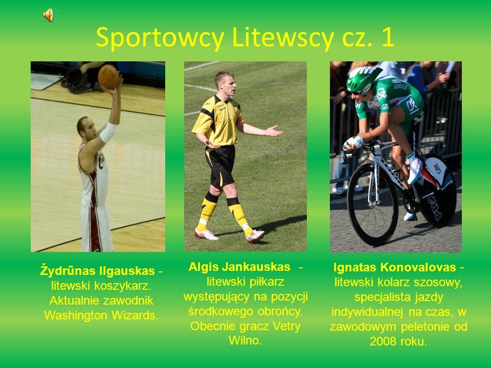 Sportowcy Litewscy cz. 1 Algis Jankauskas -litewski piłkarz występujący na pozycji środkowego obrońcy. Obecnie gracz Vetry Wilno.