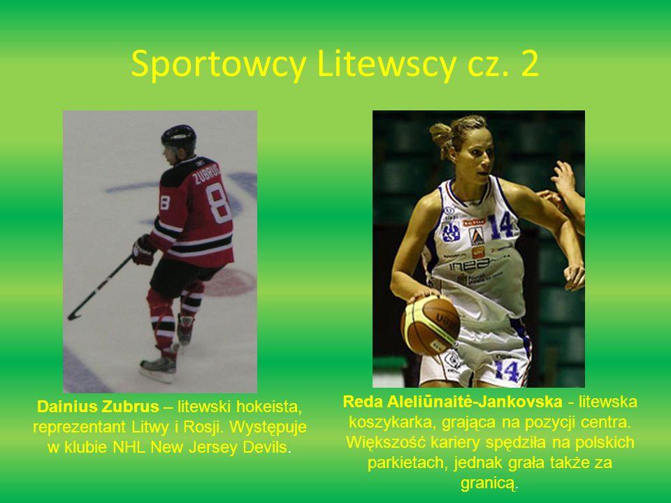 Sportowcy Litewscy cz. 2