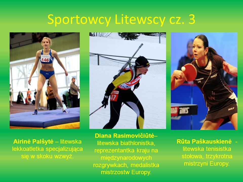 Sportowcy Litewscy cz. 3