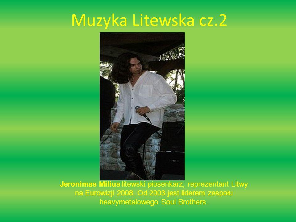 Muzyka Litewska cz.2