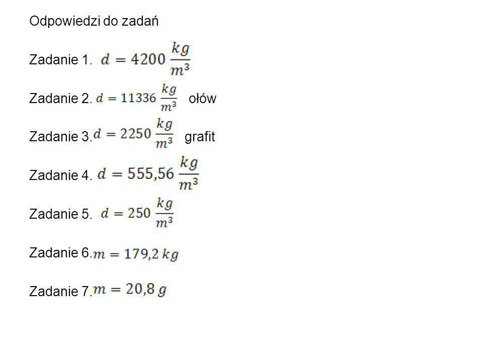 Odpowiedzi do zadań Zadanie 1. Zadanie 2. ołów. Zadanie 3. grafit.
