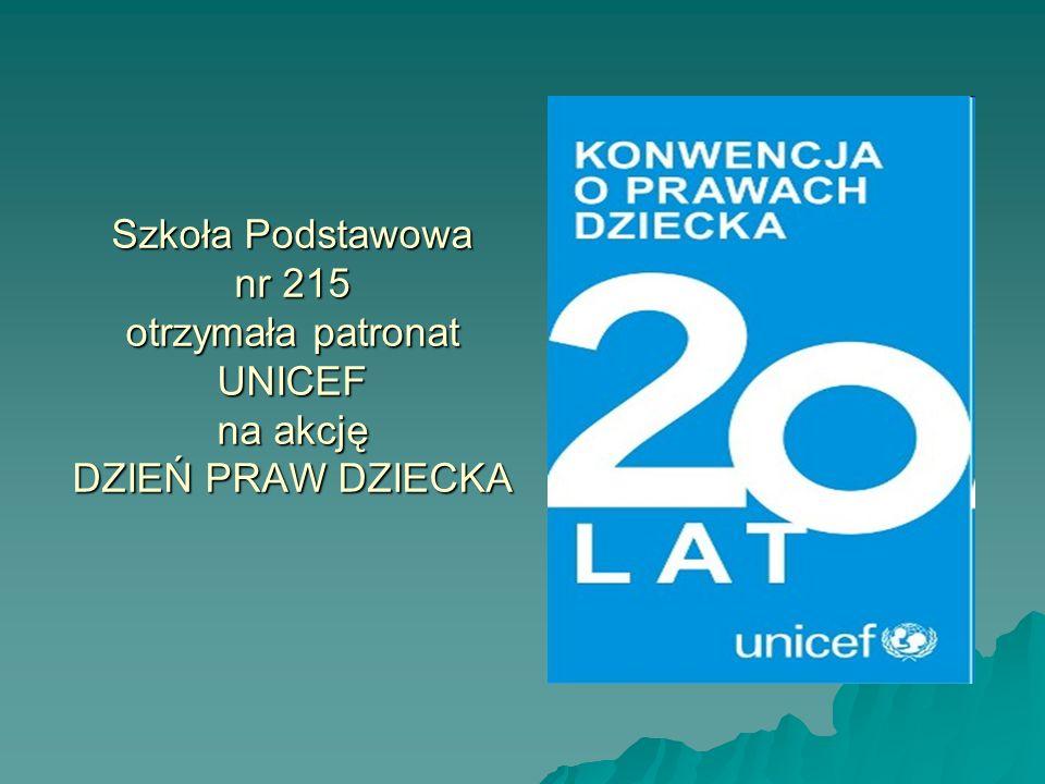 Szkoła Podstawowa nr 215 otrzymała patronat UNICEF na akcję DZIEŃ PRAW DZIECKA
