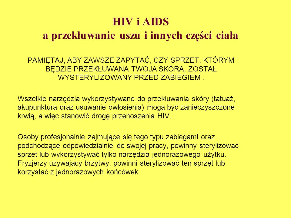 HIV i AIDS a przekłuwanie uszu i innych części ciała
